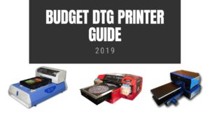 Budget DTG Guide 2019