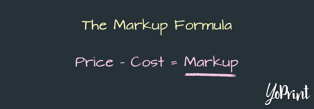 YoPrint Markup Formula