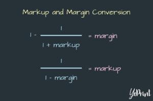 YoPrint Markup and Margin Conversation Formula v1.0