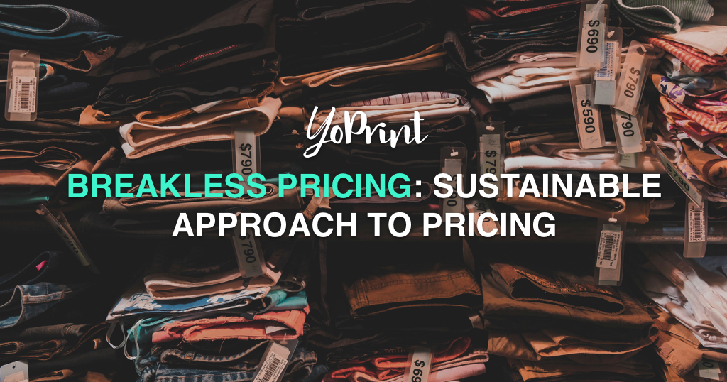 YoPrint Breakless Pricing Sustainable Approach to Pricing v1.0