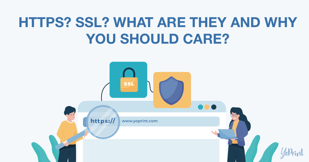 YoPrint SSL HTTPS What is it and why you should care v1.0