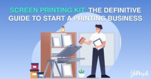 Screen Printing Kit The Definitive to Start a Printing Business